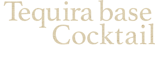 Tequira base cocktailマルガリータ